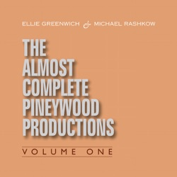 Various Artists - Ellie Greenwich & Michael Rashkow : The Almost Complete Pineywood Productions, Vol. 1 (2009)