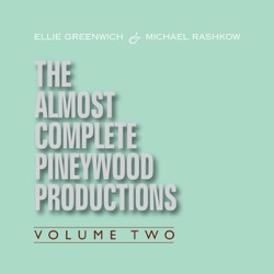 Various Artists - Ellie Greenwich & Michael Rashkow : The Almost Complete Pineywood Productions, Vol. 2 (2009)