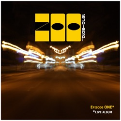 Zoo - Episode One Live Album (2010)