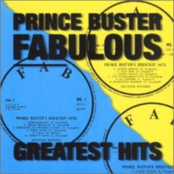 Prince Buster - Fabulous Greatest Hits (2009)