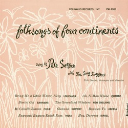 Pete Seeger - Folk Songs of Four Continents (With The Song Swappers) (1955)