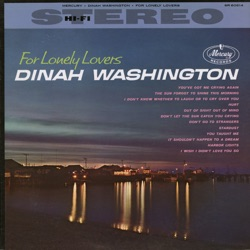 Dinah Washington - For Lonely Lovers (1960)