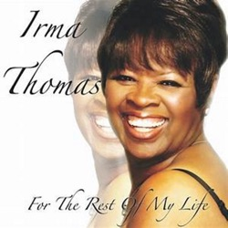 Irma Thomas - For the Rest of My Life - Single (2017)