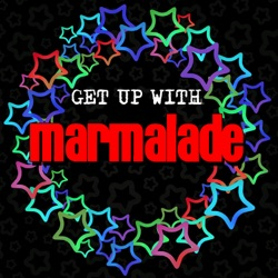 Marmalade - Get up with Marmalade (2013)
