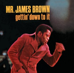 James Brown - Gettin' Down to It (1969)