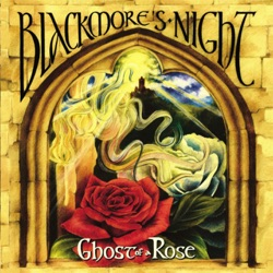 Blackmore's Night - Ghost of a Rose (2003)