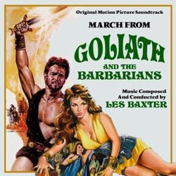 Les Baxter - Goliath And The Barbarians (Goliath March) (Ring Tone) (2010)