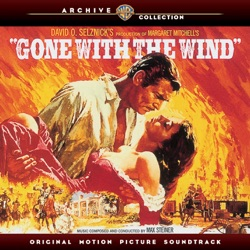 Max Steiner - Gone With the Wind (Original Motion Picture Soundtrack) (1940)