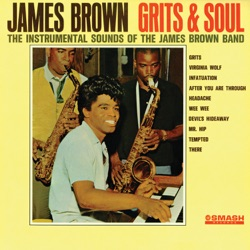 James Brown - Grits and Soul (1964)