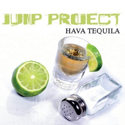 Jump Project - Hava Tequila - EP (2007)