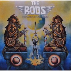The Rods - Heavier Than Thou (2014)