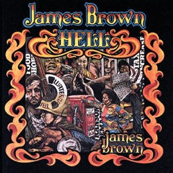 James Brown - Hell (1974)