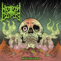 Hollow Corpse - Hella Intoxicated (2019)