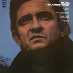 Johnny Cash - Hello, I'm Johnny Cash (1970)