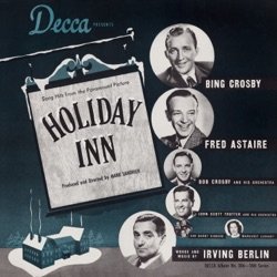 Bing Crosby & Fred Astaire - Holiday Inn (Original Motion Picture Soundtrack) (1942)