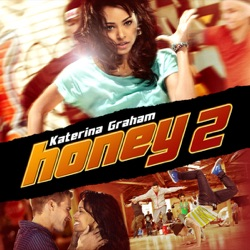 Various Artists - Honey 2 (Motion Picture Soundtrack) (2012)