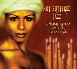Various Artists - Hot Buttered Jazz : Celebrating the Genius of Isaac Hayes (2009)