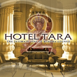 Various Artists - Hotel Tara 2: The Intimate Side of Buddha Lounge (2006)