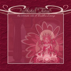 Various Artists - Hotel Tara - The Intimate Side of Buddha Lounge (2004)