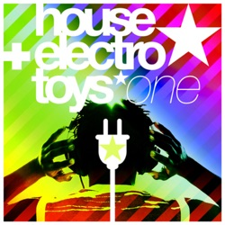 Various Artists - House & Electro Toys, Vol. 1 (2008)