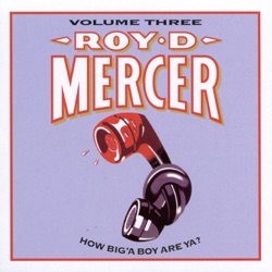 Roy D. Mercer - How Big'a Boy Are Ya?, Vol. 3 (1997)