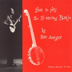 Pete Seeger - How to Play the 5-String Banjo (1954)