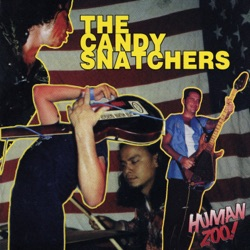 The Candy Snatchers - Human Zoo (2005)
