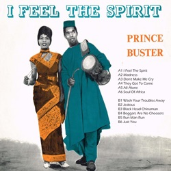 Prince Buster - I Feel the Spirit (1963)