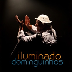 Dominguinhos - Iluminado Dominguinhos (Ao Vivo) (2010)