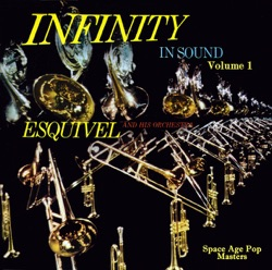 Esquivel - Infinity in Sound, Vol. 1 (1960)