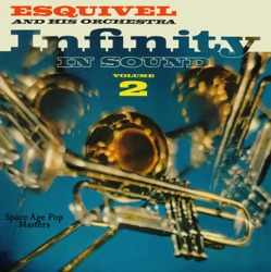 Esquivel - Infinity In Sound, Vol. 2 (1960)