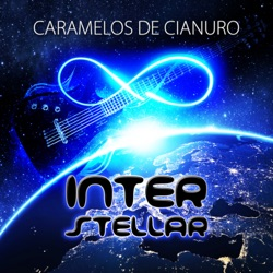 Caramelos de Cianuro - Interstellar (2018)
