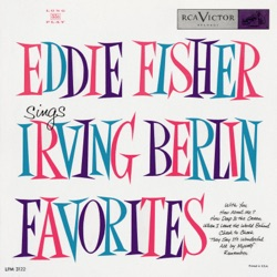 Eddie Fisher - Irving Berlin Favorites (1954)