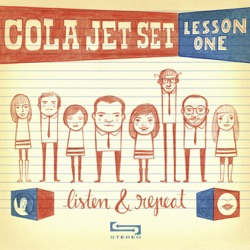 Cola Jet Set - Lesson One: Listen & Repeat - EP (2011)