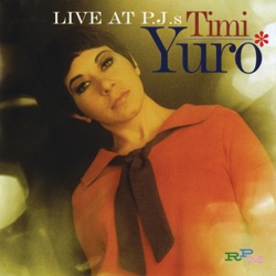 Timi Yuro - Live At P.J.'s (Expanded Edition) (1969)