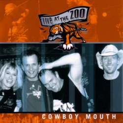 Cowboy Mouth - Live At the Zoo (2004)