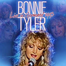 Bonnie Tyler - Live in Germany 1993 (2011)