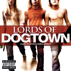 Various Artists - Lords of Dogtown (2005)