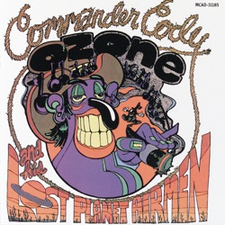 Commander Cody - Lost In the Ozone (1971)