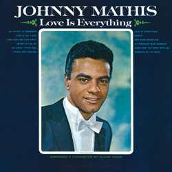 Johnny Mathis - Love Is Everything (1965)