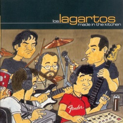 Los Lagartos - Made in the Kitchen (2001)