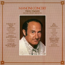 Henry Mancini and His Concert Orchestra - Mancini Concert (Live) (1971)