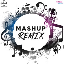Various Artists - Mashup (Remix) - Single [feat. Jazzy B] - EP (2018)