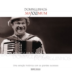 Dominguinhos - Maxximum - Dominguinhos (2005)