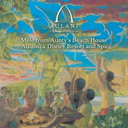 Various Artists - Mele from Aunty's Beach House Aulani, A Disney Resort and Spa (2016)
