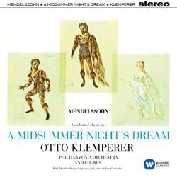 Otto Klemperer & Philharmonia Orchestra - Mendelssohn: A Midsummer Night's Dream, Op. 61 (1961)