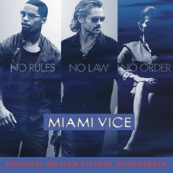 Various Artists - Miami Vice (Original Motion Picture Soundtrack) (2006)