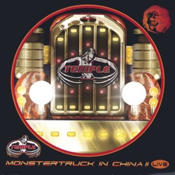 Temple - MonsterTruck in China II (2002)