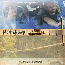Karel Antonin - Montenegro (Original Motion Picture Soundtrack) (2016)