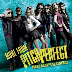Various Artists - More from Pitch Perfect (Original Motion Picture Soundtrack) (2013)
